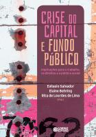 CRISE DO CAPITAL E FUNDO PÚBLICO: - IMPLICAÇÕES PARA O TRABALHO, OS DIREITOS E A POLÍTICA SOCIAL