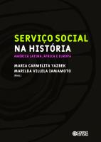 SERVIÇO SOCIAL NA HISTÓRIA: - AMÉRICA LATINA, ÁFRICA E EUROPA