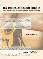 DA RODA AO AUDITÓRIO - UMA TRANSFORMAÇAO DO SAMBA PELA RADIO NACIONAL