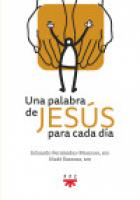 UNA PALABRA DE JESÚS PARA CADA DÍA