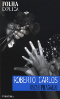 ROBERTO CARLOS - FOLHA EXPLICA