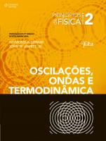PRINCÍPIOS DE FÍSICA - VOL. II - OSCILAÇÕES, ONDAS E TERMODINÂMICA