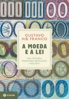 A MOEDA E A LEI (CAPA DURA)