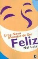 NOVA MANEIRA DE SER FELIZ, UMA