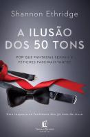 A ILUSÃO DOS 50 TONS