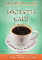 SÓCRATES CAFÉ - O DELICIOSO SABOR DA FILOSOFIA