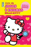 HELLO KITTY - LIVRO 1 - LIVRO DE JOGOS E ENIGMAS