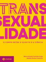 TRANSEXUALIDADE - O CORPO ENTRE O SUJEITO E A CIÊNCIA