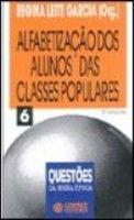 ALFABETIZACAO DOS ALUNOS DAS CLASSES POPULARES
