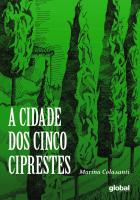 A CIDADE DOS CINCO CIPRESTES