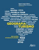 GEOGRAFIA E TURISMO: REFLEXÕES INTERDISCIPLINARES