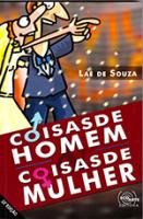 COISAS DE HOMEM & COISAS DE MULHER