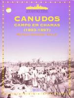 CANUDOS: CAMPO EM CHAMAS (1893-1897)