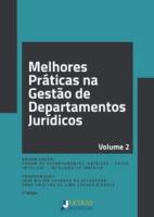 MELHORES PRÁTICAS NA GESTÃO DE DEPARTAMENTOS JURÍDICOS