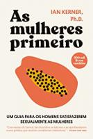 AS MULHERES PRIMEIRO