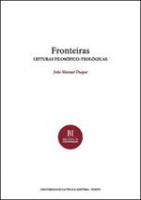 FRONTEIRAS - LEITURAS FILOSOFICO-TEOLOGICAS - COL. BIBLIOTECA DE INVESTIGAC