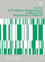 O PROBLEMA OCUPACIONAL - IMPLICAÇÕES REGIONAIS E URBANAS