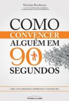 COMO CONVENCER ALGUÉM EM 90 SEGUNDOS