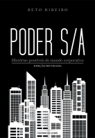 PODER S/A - HISTÓRIAS POSSÍVEIS DO MUNDO CORPORATIVO