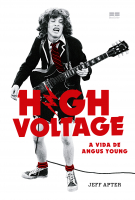 HIGH VOLTAGE - A VIDA DE ANGUS YOUNG
