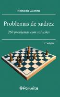 PROBLEMAS DE XADREZ: 260 PROBLEMAS COM SOLUÇÕES