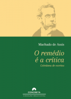 REMÉDIO É A CRÍTICA, O - COLETÂNEA DE ESCRITOS