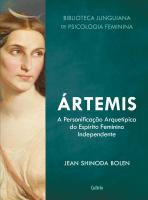 ÁRTEMIS - A PERSONIFICAÇÃO ARQUETÍPICA DO ESPÍRITO FEMININO INDEPENDENTE