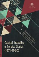 CAPITAL, TRABALHO E SERVIÇO SOCIAL (1971-1990)