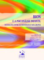 BION E A PSICANÁLISE INFANTIL - INTERAÇÕES ENTRE OS INDIVÍDUOS E NOS GRUPOS