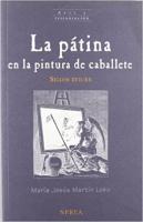 LA PATINA EN LA PINTURA DE CABALLETE (SIGLOS XVII-XX)