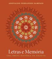 LETRAS E MEMÓRIA - UMA BREVE HISTÓRIA DA ESCRITA