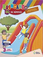 BRINCANDO COM OS NÚMEROS - 3 ANO