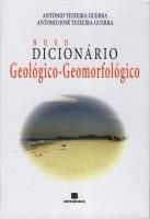 NOVO DICIONÁRIO GEOLÓGICO-GEOMORFOLÓGICO
