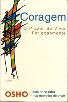 CORAGEM - O PRAZER DE VIVER PERIGOSAMENTE