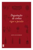 DEGUSTAÇÃO DE VINHOS - RIGOR E PAIXÃO
