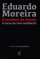 ECONOMIA DO DESEJO - A FARSA DA TESE NEOLIBERAL