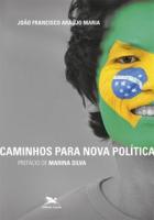 CAMINHOS PARA NOVA POLÍTICA