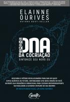 DNA DA COCRIAÇÃO - SINTONIZE SEU NOVO EU.