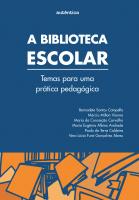 BIBLIOTECA ESCOLAR, A - TEMAS PARA UMA PRATICA PEDAGOGICA - 2
