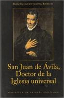 SAN JUAN DE AVILA DOCTOR DE LA IGLESIA UNIVERSAL - 1ª