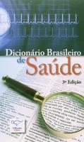 DICIONARIO BRASILEIRO DE SAUDE 3 ED - 3