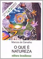 QUE E NATUREZA, O - PRIMEIROS PASSOS - 2