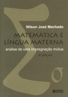 MATEMATICA E LINGUA MATERNA - ANALISE DE UMA IMPREGNACAO MUTUA - 6ª