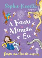 A FADA MAMÃE E EU: FADA-NA-FILA-DE-ESPERA (VOL. 2)