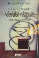 DIREITO SOCIAL E A ASSISTENCIA SOCIAL NA SOCIEDADE BRASILEIRA, O: UMA EQUAC - 4ª
