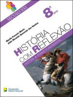 SECULO XXI - HISTORIA COM REFLEXAO - 8 ANO