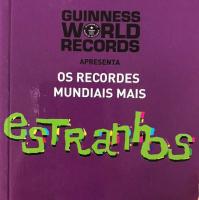 RECORDES MUNDIAIS MAIS ESTRANHOS, OS