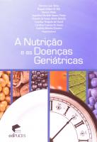 NUTRICAO E AS DOENCAS GERIATRICAS, A - 1ª