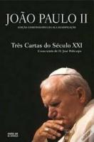 TRES CARTAS DO SECULO XXI