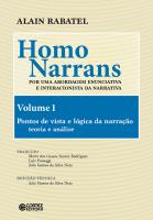 HOMO NARRANS - VOLUME 1 - POR UMA ABORDAGEM ENUNCIATIVA E INTERACIONISTA DA NARRATIVA